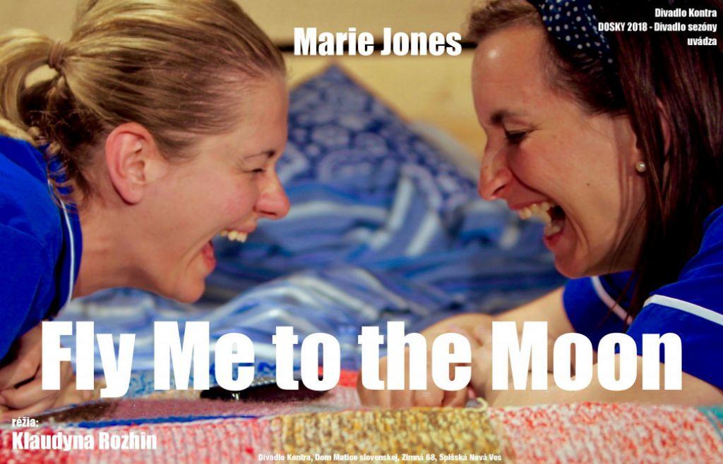 Marie Jones: FLY ME TO THE MOON alebo DAVEY BY TO TAK CHCEL | spisskanovaves.eu