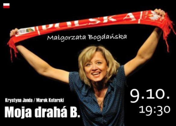Małgorzata Bogdańska: Moja drahá B   spisskanovaves.eu